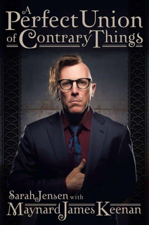 maynard-james-keenan-önéletrajza-a-perfect-union-of-contrary-things